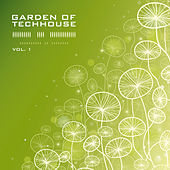 Garden of Techhouse, Vol. 1 by Various Artists