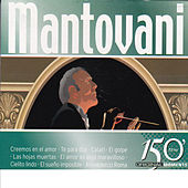 Mantovani 150 Original Moments by Mantovani