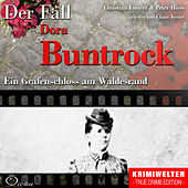 Truecrime - Ein Grafenschloss Am Waldesrand (Der Fall Dora Buntrock) by Claus Vester