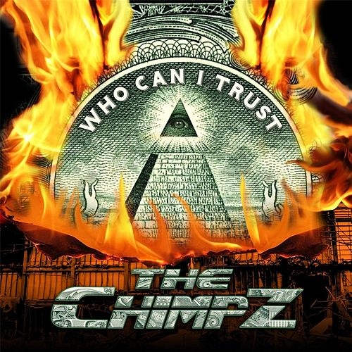 Who Can I Trust by The Chimpz