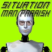 Situation by Man Parrish