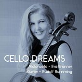 Cello Dreams by Eva Brönner
