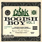 Bogish Boy, Vol. 1 by Ca$his