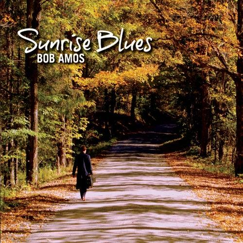 Sunrise Blues by Bob Amos