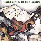 Tuesday Letter by Greensky Bluegrass
