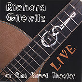 Live at 2nd Street Theater by Richard Gilewitz