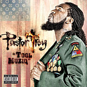 Tool Muziq by Pastor Troy