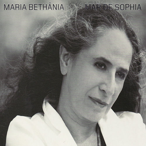 Mar De Sophia by Maria Bethânia