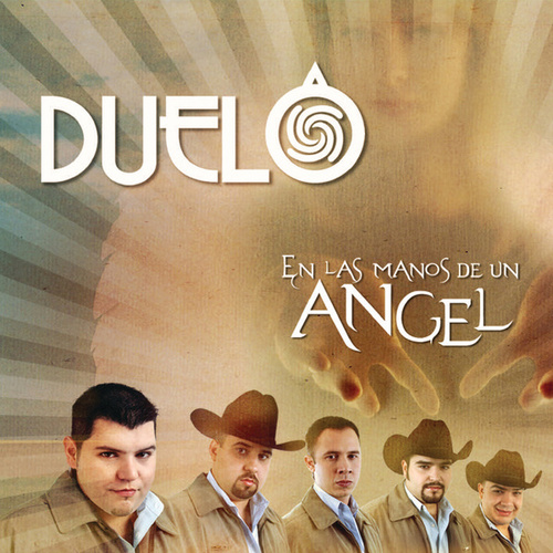 En Las Manos De Un Angel by Duelo