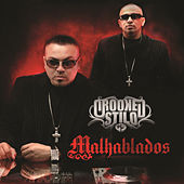 Malhablados by Crooked Stilo