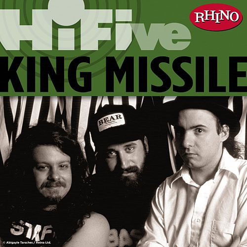 Rhino Hi-Five: King Missile by King Missile