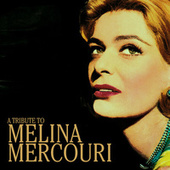 A Tribute to Melina Mercouri by Various Artists
