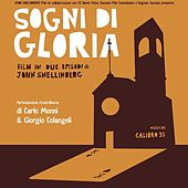Sogni Di Gloria (Colonna Sonora Originale) by Calibro 35