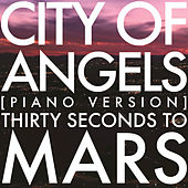 City Of Angels by 30 Seconds To Mars