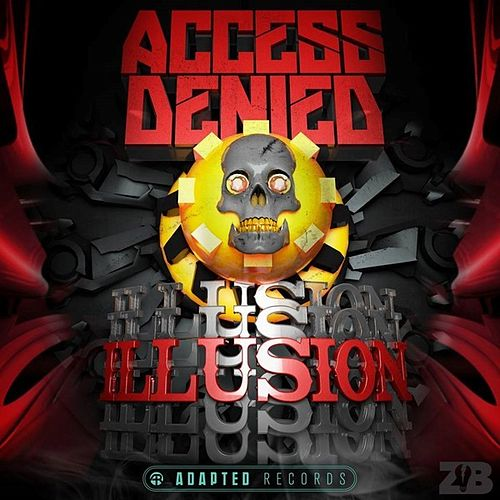 Illusion by Access Denied