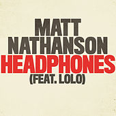 Headphones by Matt Nathanson
