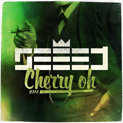 Cherry Oh 2014 by Seeed