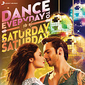 Dance Everyday to Saturday Saturday by Various Artists