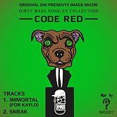 Dirty Bass Singles Collection, Vol. 2 by Code Red