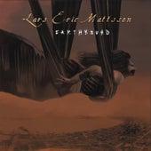 Earthbound (Remaster) by Lars Eric Mattsson
