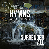 Timeless Hymns, Vol. 11: I Surrender All by Scottish Festival Singers