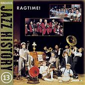 Hungarian Jazz History, Vol. 13: Ragtime! by Various Artists