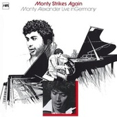 Monty Strikes Again by Monty Alexander