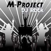 DJ Rock by A M Project