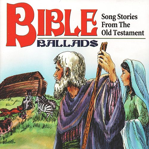 Bible Ballads: Songs from the Old Testament by Golden Orchestra
