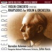 Bartok: Violin Concerto No. 2 - Rhapsodies by Barnabas Kelemen