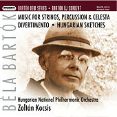 Bartok New Series 10 - Music for Strings, Percussion and Celesta - Divertimento - Hungarian Sketches by Hungarian National Philharmonic