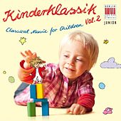 Classical Music for Children, Vol. 2 - Kinderklassik by Various Artists