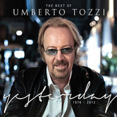 The Best of Umberto Tozzi by Umberto Tozzi