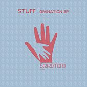Divination Ep by Stuff