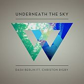 Underneath The Sky - Taken from 'We Are' by Dash Berlin