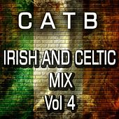 Irish and Celtic Mix, Vol. 4 by Charlie and the Bhoys