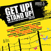 Get Up! Stand Up! Highlights from the Human Rights Concerts 1986-1998 von Various Artists