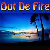 Out De Fire by Various Artists