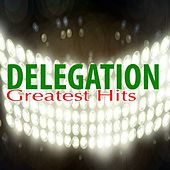 Greatest Hits by Delegation