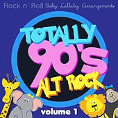 Rock n'  Roll Baby: Totally 90's Alt Rock, Vol. 1 by Rock N' Roll Baby Lullaby Ensemble