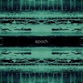 Epoch by Atra Aeterna