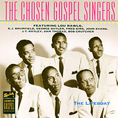 Legends Of Gospel Series: The Lifeboat by Chosen Gospel Singers
