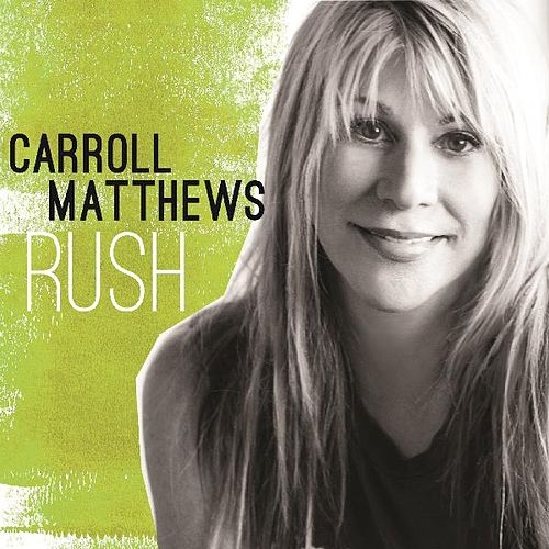 Rush by Carroll Matthews