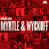 Hammock House Myrtle & Wyckoff by Various Artists