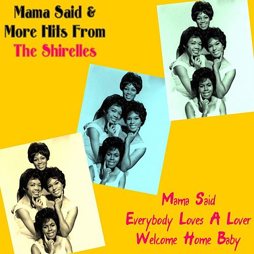 Mama Said & More Hits from the Shirelles by The Shirelles