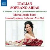 Italian Soprano Arias by Maria Luigia Borsi