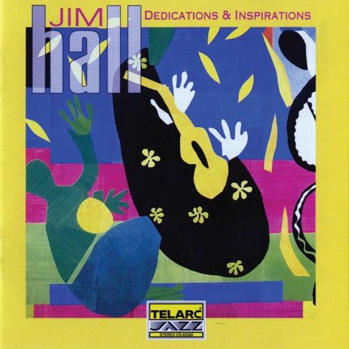 Dedications & Inspirations by Jim Hall