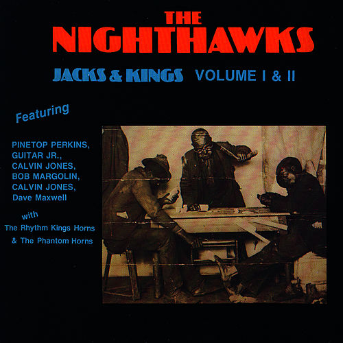 Jacks And Kings Vol. 1 by Nighthawks