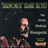 The Great Medical Menagerist by Harmonica Frank Floyd