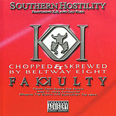 Southern Hostility (Chopped & Skrewed) by Fakkulty